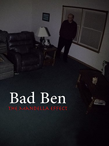 - Bad Ben - The Mandela Effect