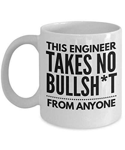 Takes no Bullsht from Anyone Engineer Mug - Cool Coffee Cup