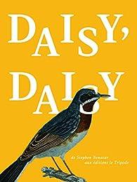 Daisy, Daisy par Stephen Benatar