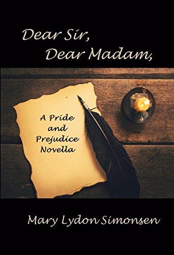 Dear Sir Dear Madam A Pride And Prejudice Novella Kindle Edition