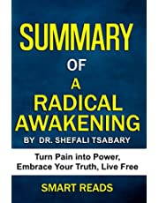 Summary of A Radical Awakening: Turn Pain into Power, Embrace your Truth, Live Free
