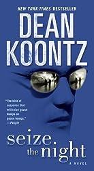 Seize the Night: A Novel (Moonlight Bay Book 2)