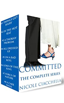 Committed, The Complete Series by [Ciacchella, Nicole]