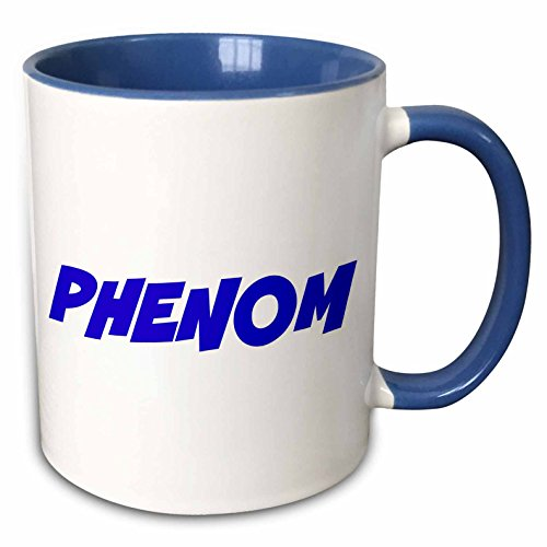Phenom Players - 3dRose Xander inspirational quotes - Phenom, blue letters on a white background - 15oz Two-Tone Blue Mug (mug_220056_11)