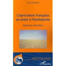 Agriculture française en proieà l'écolo