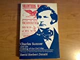 Charles Sumner and the Coming of the Civil War, Donald, David Herbert, 0226156338