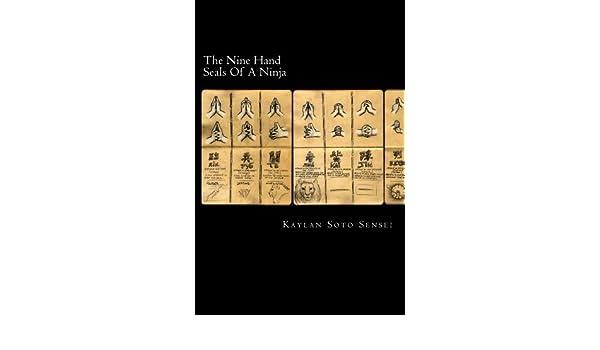 The Nine Hand Seals Of A Ninja (English Edition) eBook ...