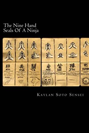 The Nine Hand Seals Of A Ninja (English Edition) eBook ...