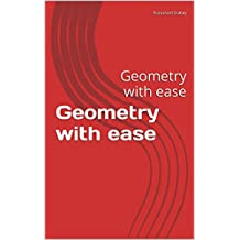 Geometry with ease: Geometry with ease