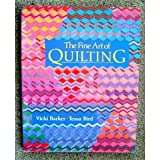 The Fine Art of Quilting, Vicki Barker and Eric Bird, 0525483918