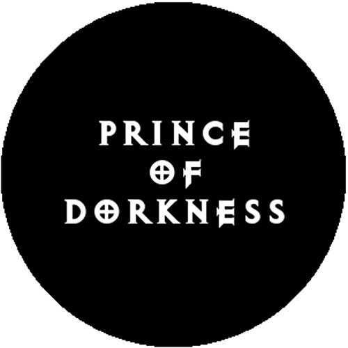 Badge Button Pin Prince of Dorkness Darkness Cute Funny Geek Nerd Ironic (Prince Of Darkness Child Costumes)