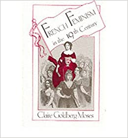 Book By Claire Goldberg Moses - French Feminism in the 19th Century (1985-07-15)