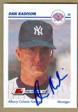 Dan Radison Autographed Baseball Card New York Yankees Albany Colony Yankees 24