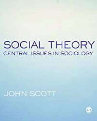 Social Theory: Central Issues in Sociology