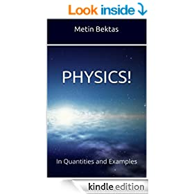 Physics! In Quantities and Examples