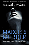 Marcie's Murder (The Donaghue and Stainer Crime Novel Series Book 2)