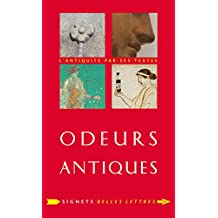 Odeurs antiques (Signets Belles Lettres t. 16) (French Edition)