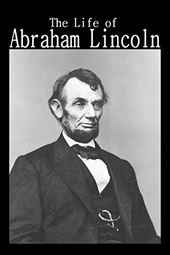 The Life Of Abraham Lincoln -
