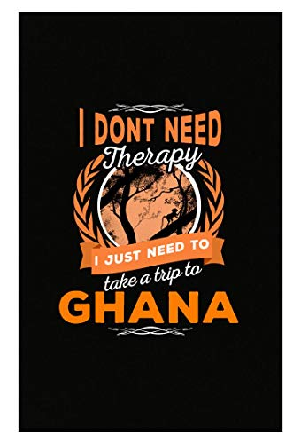 MESS Brands Dont Need Therapy Just Need Ghana Pride Funny - Poster