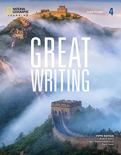 Great Writing 4: Great Essays (Great Writing, Fifth Edition)