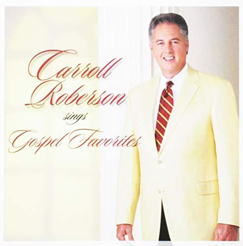 Carroll Roberson sings Gospel Favorites