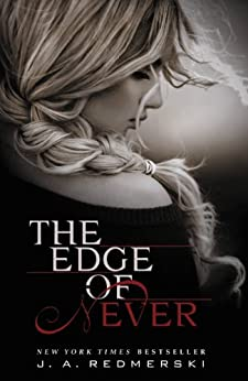 The Edge of Never by [Redmerski, J.A]