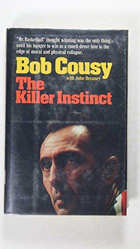 THE KILLER INSTINCT BOB COUSY JOHN DEVANEY BASKETBALL NOVEL FICTION BOOK ()