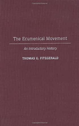 A discussion on the ecumenical movement