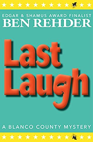 Last Laugh (Blanco County Mysteries Book 11) - De Blanco