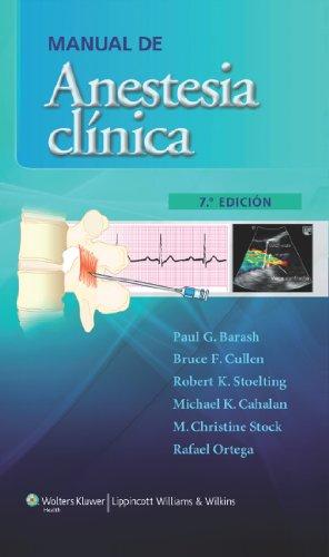 Manual de anestesia clínica (Spanish Edition)