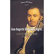 Jean Auguste Dominique Ingres: Collector's Edition Art Gallery