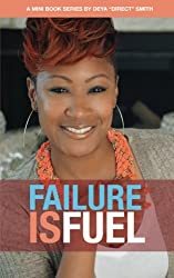 Failure Is Fuel