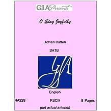 O Sing Joyfully - Adrian Batten - SATB