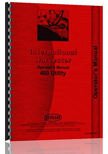 International Harvester 460 Tractor Operators Manual (Utility)