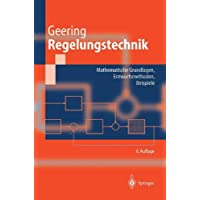 """Regelungstechnik: """"Mathematische Grundlagen, Entwurfsmethoden, Beispiele"""" (Springer-Lehrbuch)"""