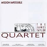 Mission Impossible by Taylor, James Quartet, Quartet, James Taylor [Music CD]