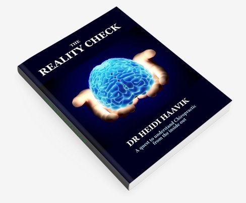 Read Online The Reality Check: A quest to understand Chiropractic from the inside out ebook
