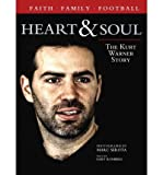 img - for BY Ronberg, Gary ( Author ) [{ Heart & Soul: The Kurt Warner Story - Greenlight By Ronberg, Gary ( Author ) Oct - 01- 2009 ( Paperback ) } ] book / textbook / text book