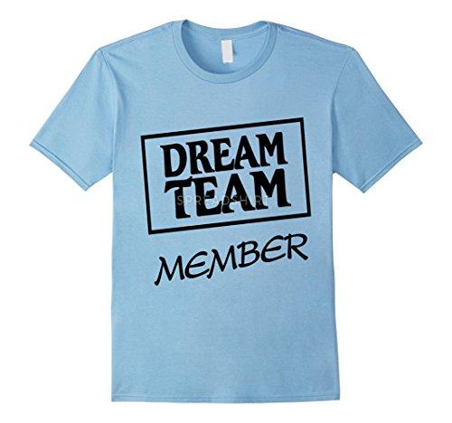 Mens Dream Group Members Tshirt Pride Teambuilding Tee 3XL Baby Blue