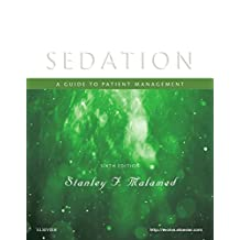 Sedation: A Guide to Patient Management