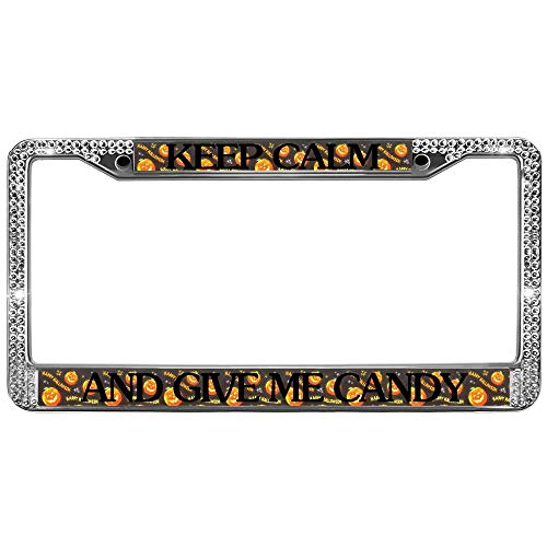 Keep Calm GIVE ME Candy Bling Stainless Steel License Plate Frame,Halloween Pumkin Diamond Crystal License Frame Plate Sparkle Crystal Bling Car License Plate Frame for US Canada Cars ()