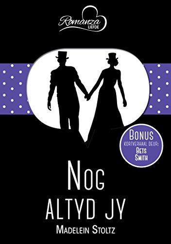 Nog altyd jy & Haar Valentynsgeskenk (Afrikaans Edition)