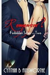 Remember? (Forbidden Series) (Volume 2) Paperback