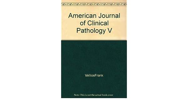 American Journal of Clinical Pathology V: VelliosFrank: Amazon com