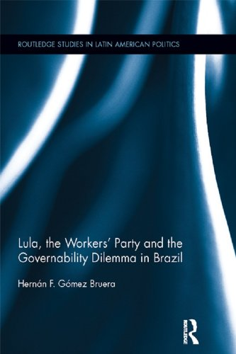 Lula, the Workers' Party and the Governability Dilemma