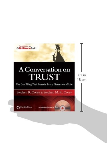 A Conversation on Trust: The One Thing That Impacts Every Dimension of Life