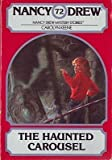 The Haunted Carousel, Carolyn Keene, 067147555X