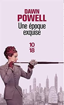 Une époque exquise par Powell