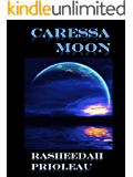 Caressa Moon (Princess X Book 2)
