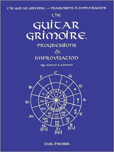 GT15 - Guitar Grimoire: Progressions & Improvisation: Adam Kadmon ...